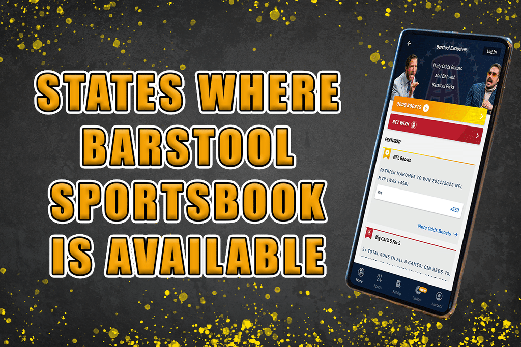 Here Are The States Where Barstool Sportsbook Is Available